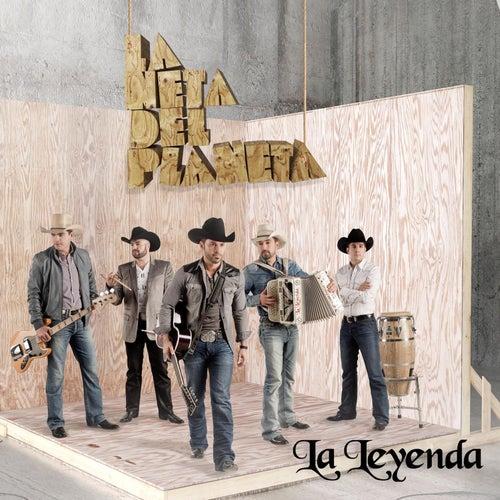 La Neta del Planeta by La Leyenda