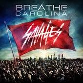 Savages von Breathe Carolina