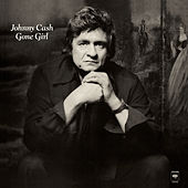 Gone Girl by Johnny Cash