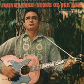 Songs Of Our Soil by Johnny Cash