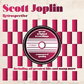 Retrospective (Including All Greatest Hits) by Scott Joplin