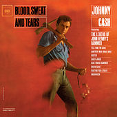 Blood, Sweat And Tears by Johnny Cash