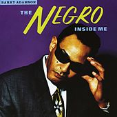 The Negro Inside Me by Barry Adamson