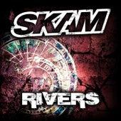 Rivers by Skam