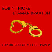 For The Rest Of My Life von Robin Thicke
