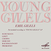 Young Gilels, Vol. 2 by Emil Gilels