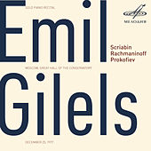 Emil Gilels: Solo Piano Recital. December 25, 1977 (Live) by Emil Gilels