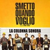 Smetto Quando Voglio by Various Artists