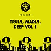 Truly, Madly, Deep - Vol 1 by Various Artists