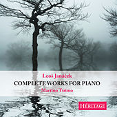 Janacek: Complete Works for Piano by Martino Tirimo