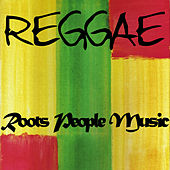 Reggae Roots People Music by Various Artists