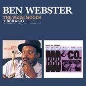 The Warm Moods + Bbb & Co von Ben Webster