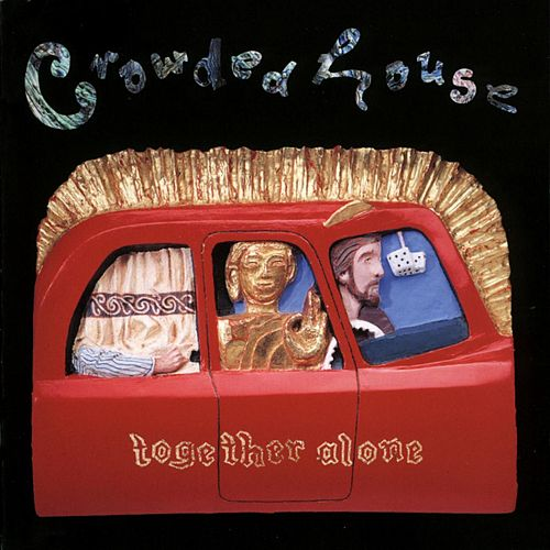 Together Alone by Crowded House