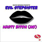 Nasty Bitch (Ho') by Ralphi Rosario