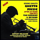 Eddie Gale's Ghetto Music - The Remake and Beyond by Eddie Gale
