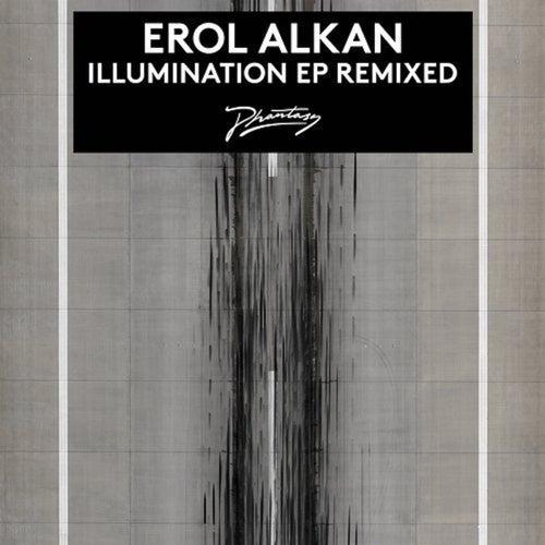 Illumination (Remixed) by Erol Alkan