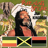 Jah Kingdom by Burning Spear