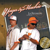La Reunion by Yaga Y Mackie