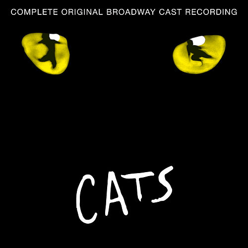 Cats (1981 Original London Cast) by Andrew Lloyd Webber