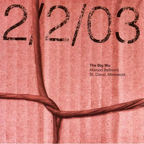 2/2/03 Live by The Big Wu