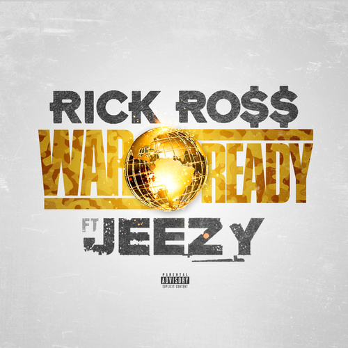 War Ready by Rick Ross