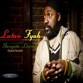 Gangsta Living (Deluxe Version) by Lutan Fyah