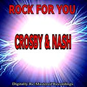 Rock for You - Crosby & Nash by Crosby & Nash