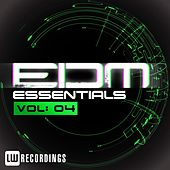 EDM Essentials Vol. 04 - EP by Various Artists