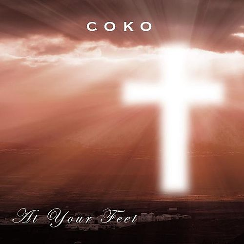 At Your Feet by Coko
