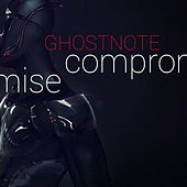 Compromise by Ghost Note