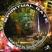 Spiritual Gate - Selected By Double Dose by Various Artists