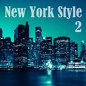 New York Style, Vol. 2 by Various Artists