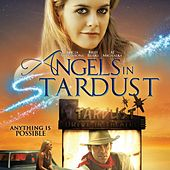Angels in Stardust - Sountrack by Various Artists