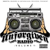 Unforgiven Radio, Vol. 1 by Immortal Soldierz