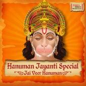 Hanuman Jayanti Special - Jai Veer Hanuman by Various Artists