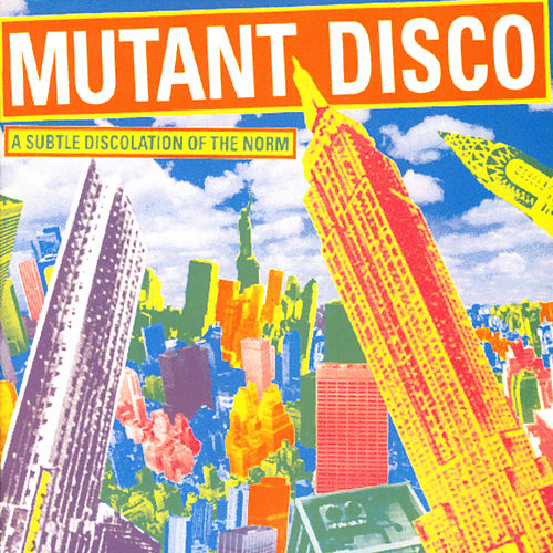 Mutant Disco, Vol. 2 by Various Artists