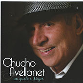 Un Gusto a Mujer by Chucho Avellanet