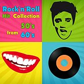 Rock 'n' Roll Hit Collection from 50's & 60's by Various Artists