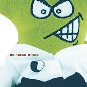 Childish Music by Various Artists