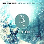 Here We Are EP (feat. Jay Jacob) by NickNack
