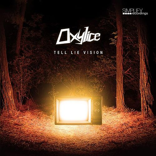 Tell Lie Vision by Oxylice