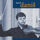 Karol Daniš by Karol Daniš