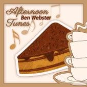 Afternoon Tunes von Ben Webster