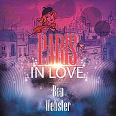 Paris In Love von Ben Webster