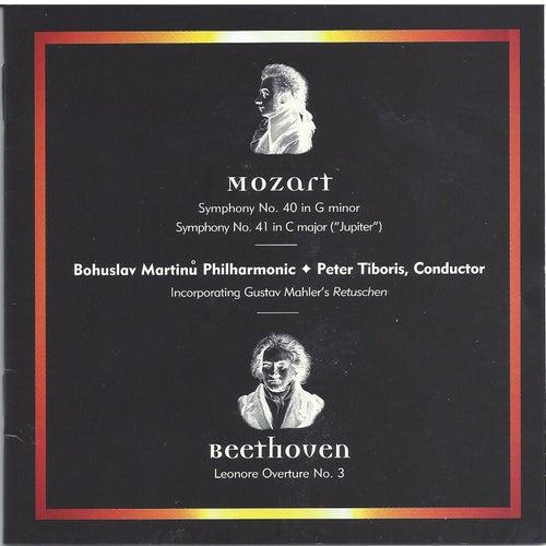 Mozart: Symphonies Nos. 40 & 41 - Beethoven: Leonore Overture No. 3 by Bohuslav Martinu Philharmonic
