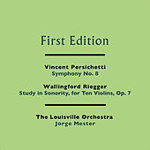 Vincent Persichetti: Symphony No. 8 - Wallingford Riegger: Study in Sonority, for Ten Violins, Op. 7 by Jorge Mester