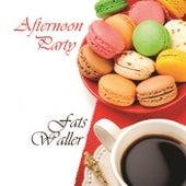 Afternoon Party von Fats Waller
