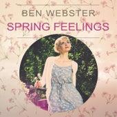Spring Feelings von Ben Webster