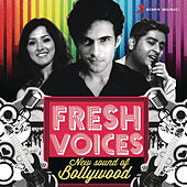 Fresh Voices: New Sound of Bollywood by Various Artists