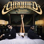 Jealous by Chromeo